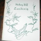 VINTAGE HICKORY HILL ZUCCHINI COOKBOOK BOOK RECIPE 1980