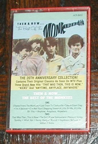 TAPE  MONKEES THEN AND NOW THE BEST OF THE MONKEES