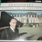 BRAILOWSKY CHOPIN THE 24 PRELUDES VINYL RECORD CLASSIC