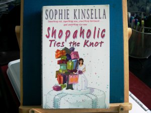 Shapaholic Ties the Knot - Sophie Kinsella