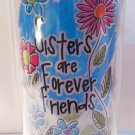 """Sisters are forever friends"" $14.95 #16334"
