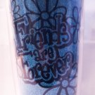 """friends are forever"" Insulated Tumbler $14.95 #16298"