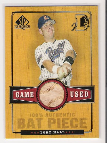 2001 UD SP TOP PROSPECTS TOBY HALL GAME USED BAT CARD