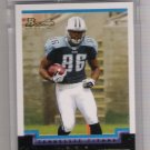 2004 BOWMAN BEN TROUPE TITANS UNCIRCULATED ROOKIE CARD