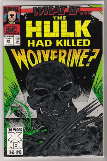 WHAT IF VOLUME 2 #50 THE HULK HAD KILLED WOLVERINE