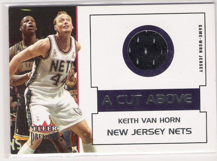 2002-03 FLEER PREMIUM KEITH VAN HORN NETS A CUT ABOVE GAME-WORN JERSEY CARD