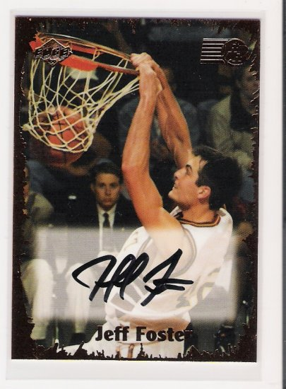 1999 EDGE ROOKIE RAGE JEFF FOSTER AUTOGRAPHED CARD