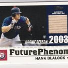 2003 TOPPS FUTURE PHENOMS HANK BLALOCK RANGERS GAME USED BAT CARD