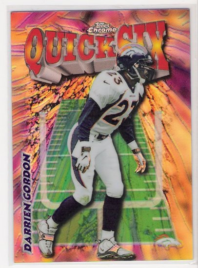 1998 TOPPS CHROME DARREIN GORDON BRONCOS QUICK SIX REFRACTOR CARD