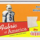 2003 TOPPS ALL AMERICAN KEVIN WILLIAMS FABRIC OF AMERICA GAME WORN JERSEY RELIC CARD
