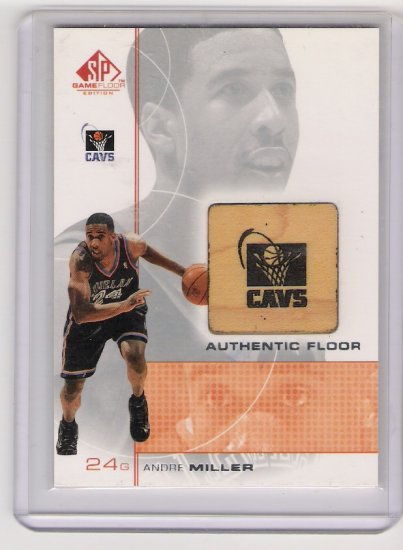 2001 UD SP GAME FLOOR EDITION ANDRE MILLER CAVS GAME FLOOR CARD