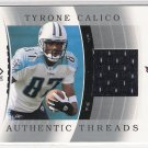 2003 UD SP AUTHENTIC TYRONE CALICO TITANS AUTHENTIC THREADS JERSEY CARD
