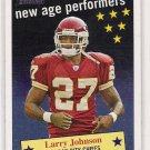 2004 HERITAGE NEW AGE PERFORMERS LARRY JOHNSON CHIEFS INSERT