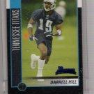 2002 BOWMAN DARRELL HILL TITANS UNCIRCULATED ROOKIE CARD