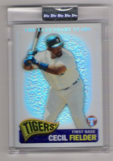 2005 TOPPS PRISTINE LEGENDS CECIL FIELDER TIGERS  UNCIRCULATED REFRACTOR #'D420/549