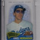 2005 TOPPS PRISTINE LEGENDS OREL HERSHISER DODGERS UNCIRCULATED REFRACTOR #'D 457/549!
