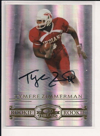 2007 DONRUSS THREADS TYMERE ZIMMERMAN AUTOGRAPHED ROOKIE CARD #'D 082/250!