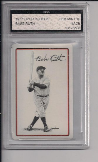 1977 SPORTS DECK BABE RUTH ACE OF DIAMONDS GRADED FGS 10!