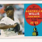 2008 TOPPS 50TH ANNIVERSARY DONTRELLE WILLIS ALL-STAR ROOKIE TEAM
