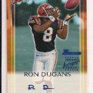 RON DUGANS BENGALS 2000 BOWMAN AUTHENTIC AUTOGRAPH ROOKIE CARD