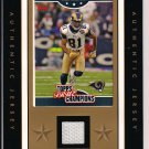 TORRY HOLT RAMS 2006 TOPPS TRUE CHAMPIONS CARD WITH JERSEY SWATCH