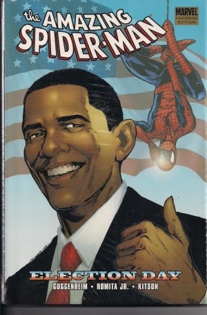 THE AMAZING SPIDER-MAN ELECTION DAY HARDCOVER-NEW SEALED!