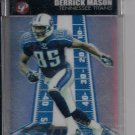 DERRICK MASON 2004 TOPPS PRISTING UNCIRCULATED ROOKIE REFRACTOR #'D 70/99!