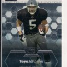 TEYO JOHNSON RAIDERS 2003 TOPPS FINEST ROOKIE CRD