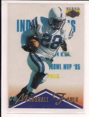 MARSHALL FAULK 1996 CLASSIC CLEAR ASSETS ACETATE CARD