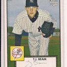 T.J. BEAM YANKEES 2006 TOPPS 52 RC