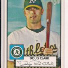 DOUG CLARK ATHLETICS 2006 TOPPS 52 RC