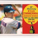 RYAN ZIMMERMAN NATIONALS 2008 TOPPS 50TH ANNIVERSERY