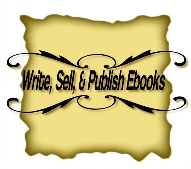 Write, Sell, and Publish Ebooks