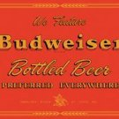 Budweiser Beer Preferred Everywhere Tin Sign #1151