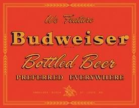 Budweiser Beer Preferred Everywhere Tin Sign #1151