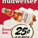 Budweiser Beer Bottles 25 Cents Tin Sign #981