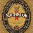 Michelob Beer Weathered Tin Sign #1392