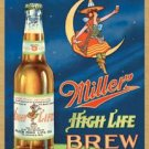 Miller Beer High Life Brew Tin Sign #978