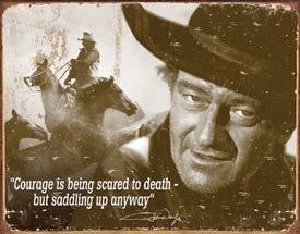 John Wayne Courage Movie Tin Sign #1429