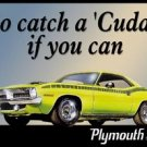 Plymouth Cuda Car Tin Sign #846
