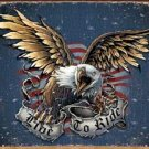 Eagle Live To Ride Motorcycle Tin Sign #1441