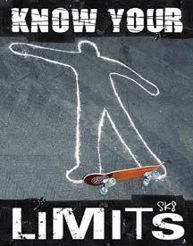 Know Your Limits Tin Sign #1349