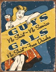 Girls No Shirts Free Drinks Tin Sign #1501
