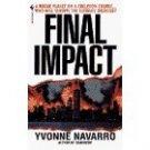 Final Impact (paperback) 1997 Yvonne Navarro OOP
