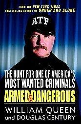 Armed and Dangerous 2007 William Queen / Douglas Century