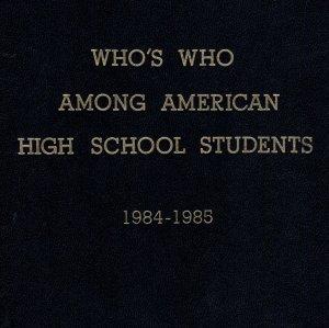 Who's Who Among American High School Students 1984-85