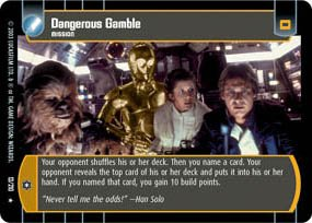 #13 Dangerous Gamble (ESB rare) Star Wars TCG