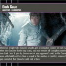 #14 Dark Cave (ESB rare) Star Wars TCG