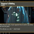#20 Emperor's Bidding (ESB rare) Star Wars TCG