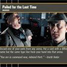#23 Failed for the Last Time (ESB rare) Star Wars TCG